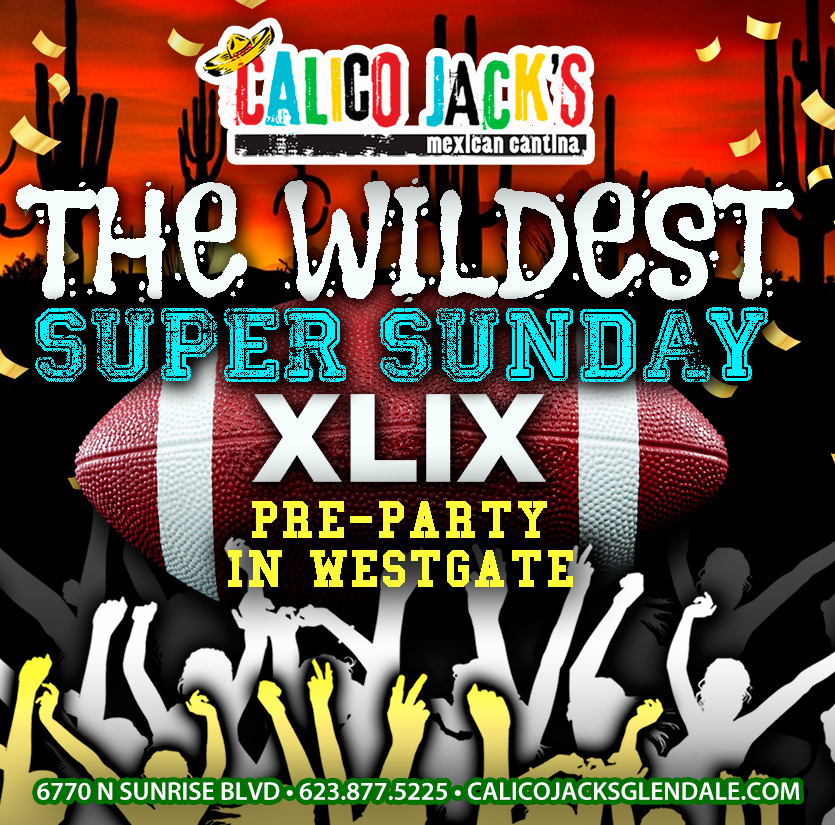 Calico Jack's Super Sunday Pre-Party at Westgate