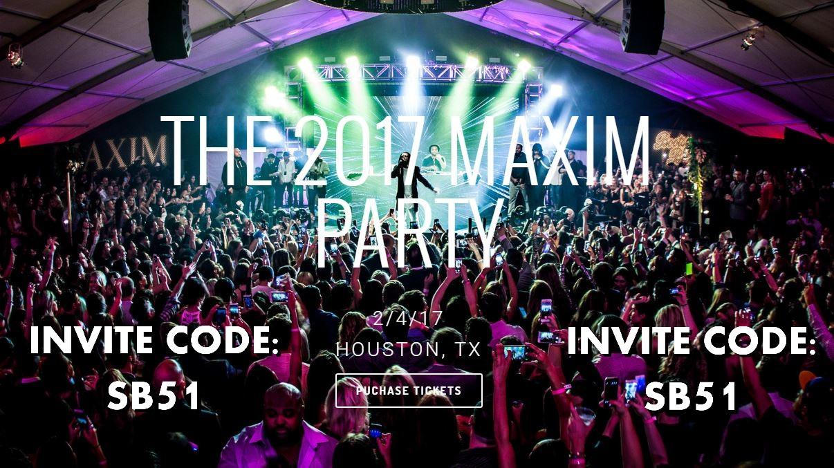 The 2017 Maxim Party Houston Super Bowl Events Houston Super Bowl Party Houston Super Bowl Parties