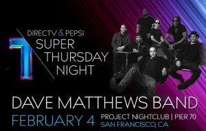 DirecTV Super Thursday Night Dave Matthews Band Pier 70 Tickets