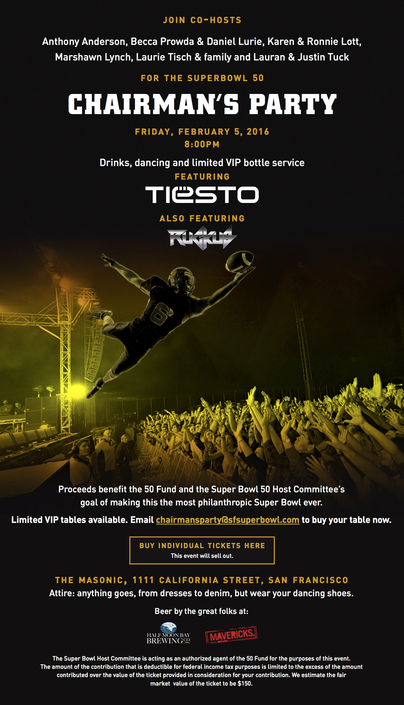 Chairmans Party DJ Tiesto Super Bowl Party