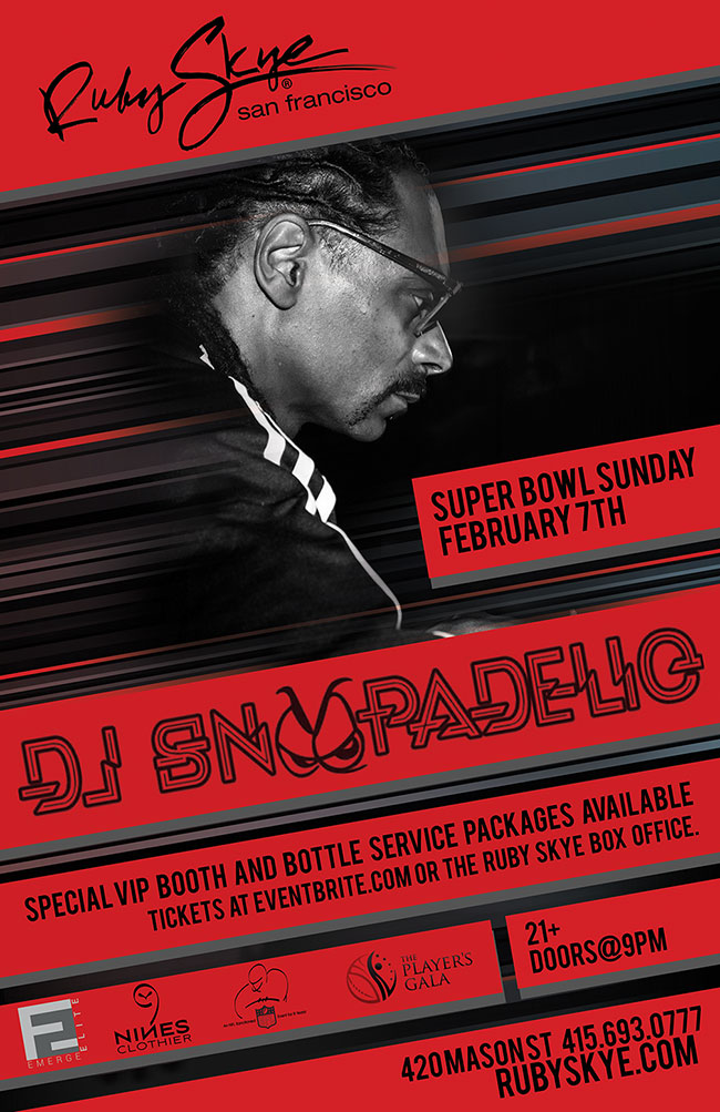 DJ-SNOOPADELIC-SNOOP-DOGG-SUPER-BOWL-PARTY-RUBY-SKYE