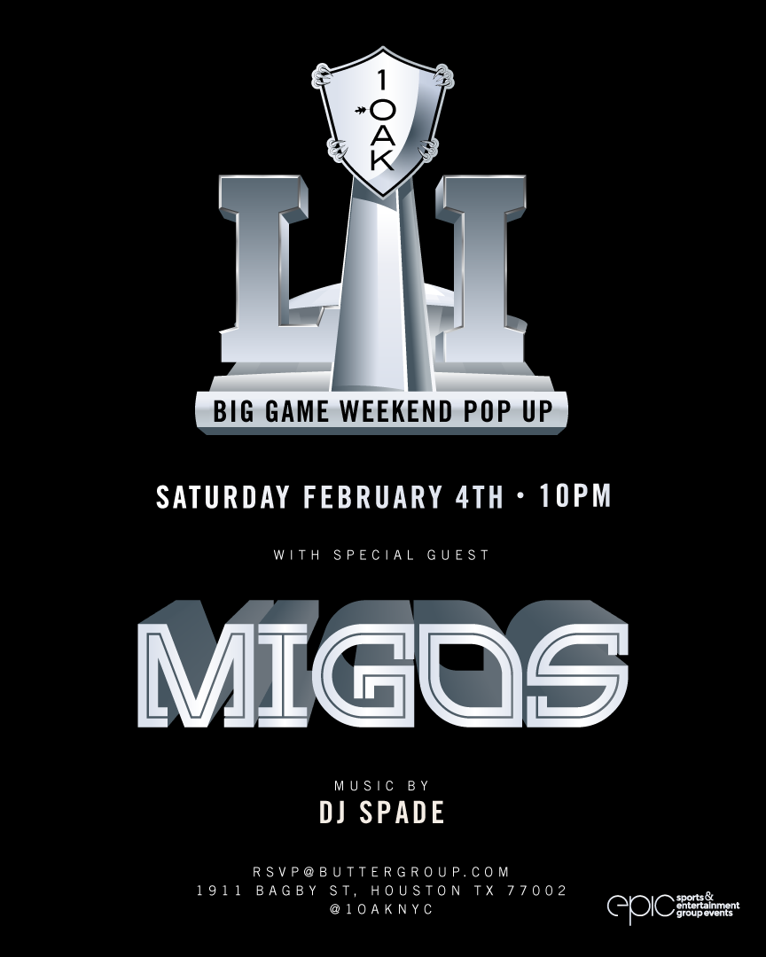 1 OAK MIGOS SUPER BOWL PARTY HOUSTON 2017 VIP