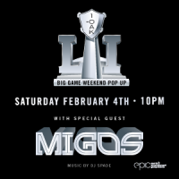 1 OAK Migos Super Bowl Party Houston 2017 Tickets SB51 Texas VIP