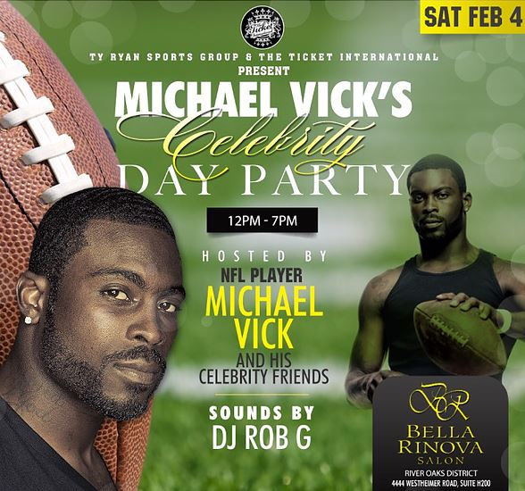 Michael Vick's Celebrity Day Party Super Bowl Party Houston 2017