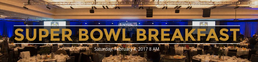 super bowl breakfast super bowl party houston 2017