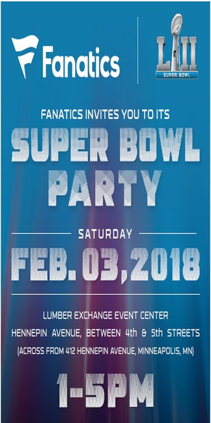 FANATICS SUPER BOWL PARTY MINNEAPOLIS 2018