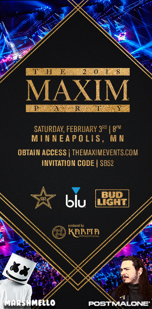 ONE OF OUR TOP PICKS FOR: THE MAXIM SUPER BOWL PARTY 2018